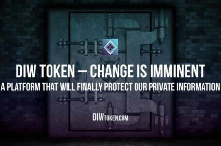 DIW Token – Change is imminent. A platform that will finally protect our private information